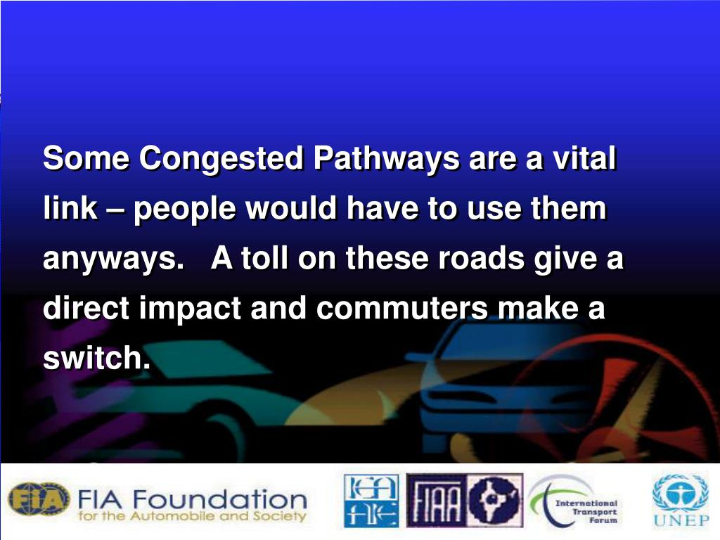 Some Congested Pathways are a vital