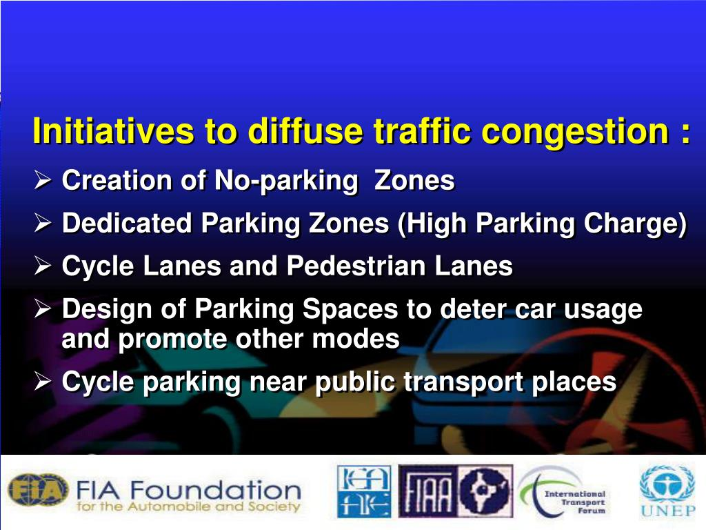 Initiatives to diffuse traffic congestion :
