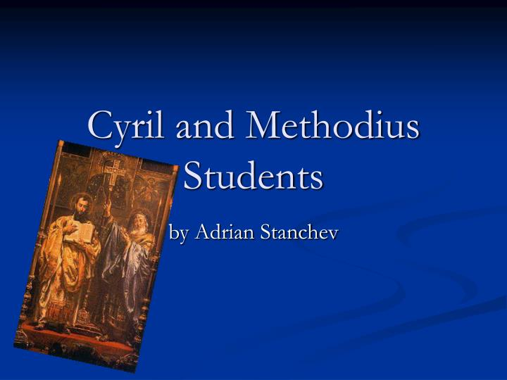 Cyril and methodius students