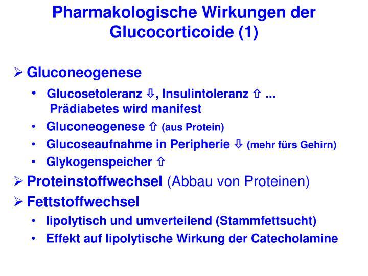 Pharmakologische Wirkungen der Glucocorticoide (1)