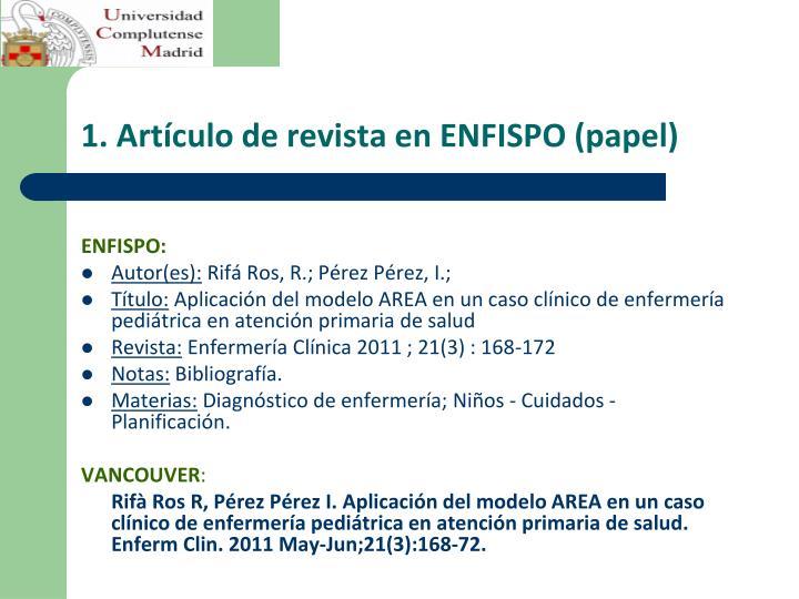 1. Artículo de revista en ENFISPO (papel)
