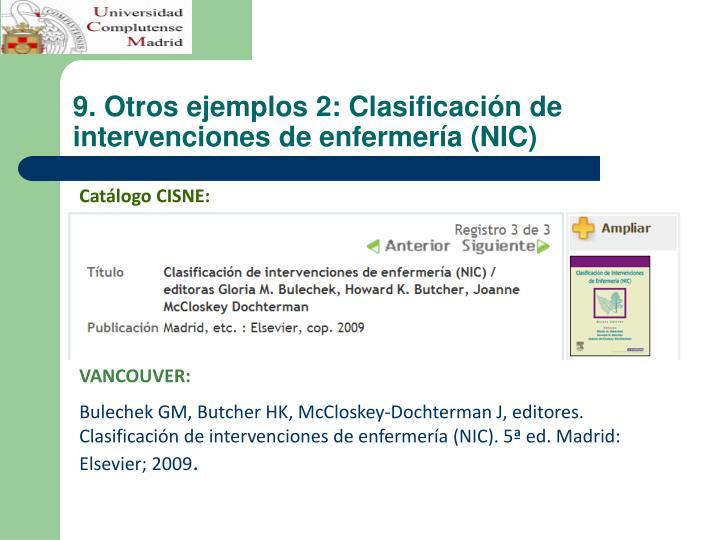 9. Otros ejemplos 2: Clasificación de intervenciones de enfermería (NIC)