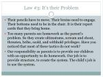 law 3 it s their problem