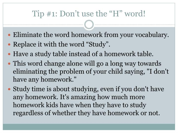 """Tip #1: Don't use the """"H"""" word!"""