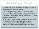 tip 1 don t use the h word