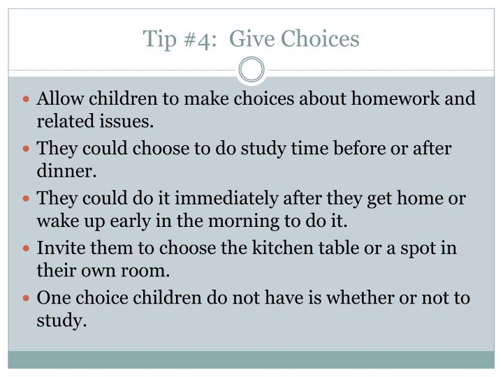 Tip #4:  Give Choices