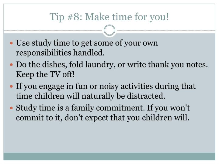 Tip #8: Make time for you!