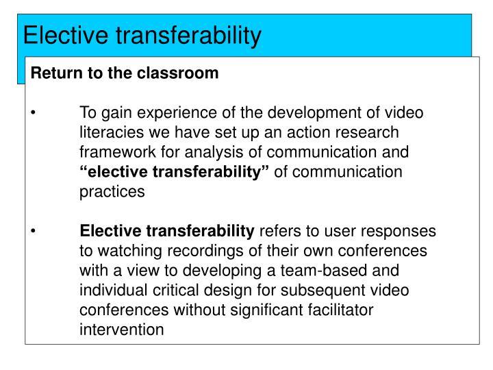 Elective transferability