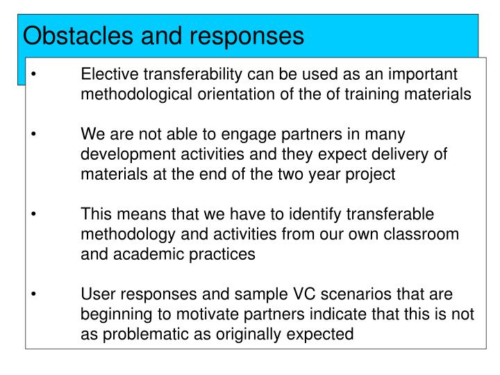 Obstacles and responses
