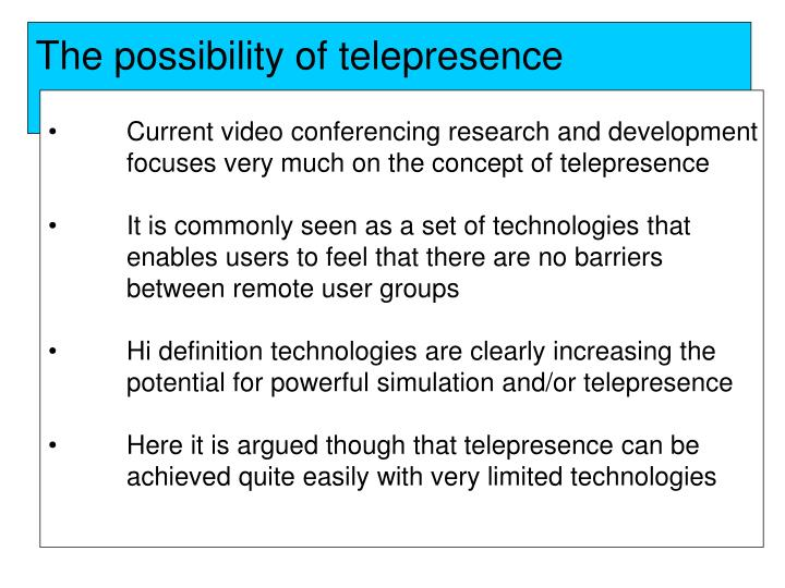 The possibility of telepresence
