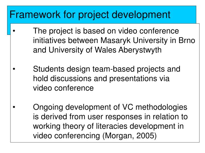 Framework for project development