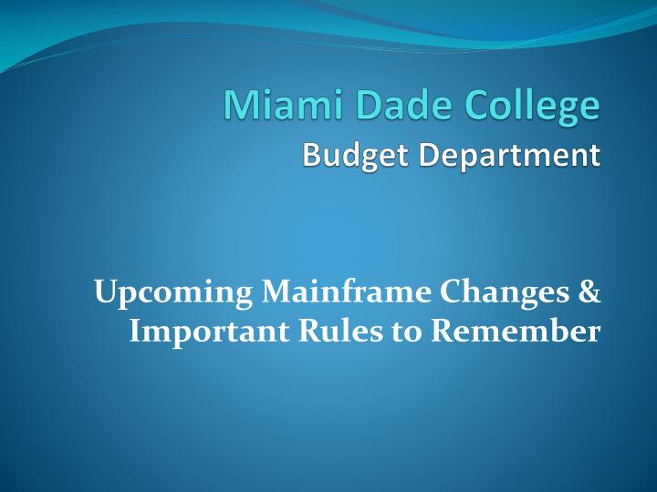 Miami dade college budget department