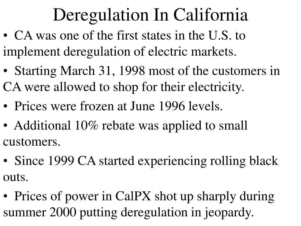 Deregulation In California