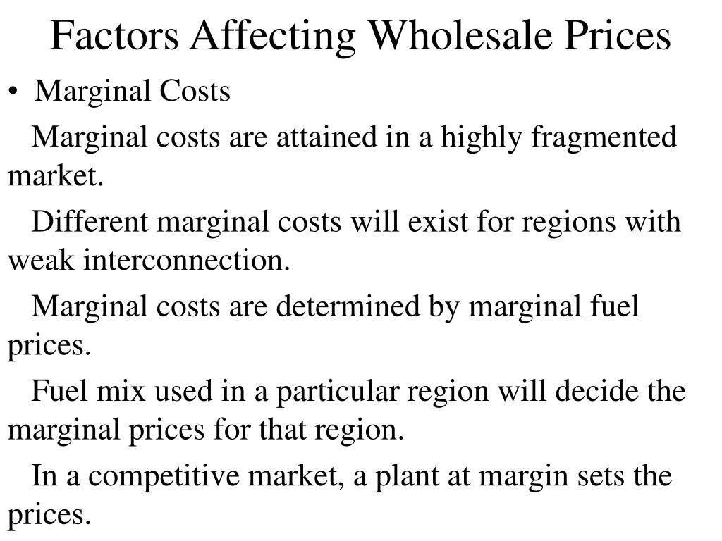 Factors Affecting Wholesale Prices