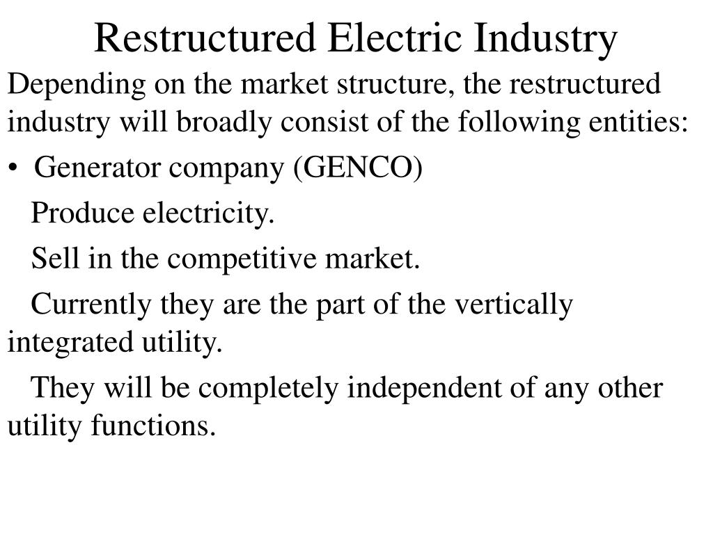 Restructured Electric Industry