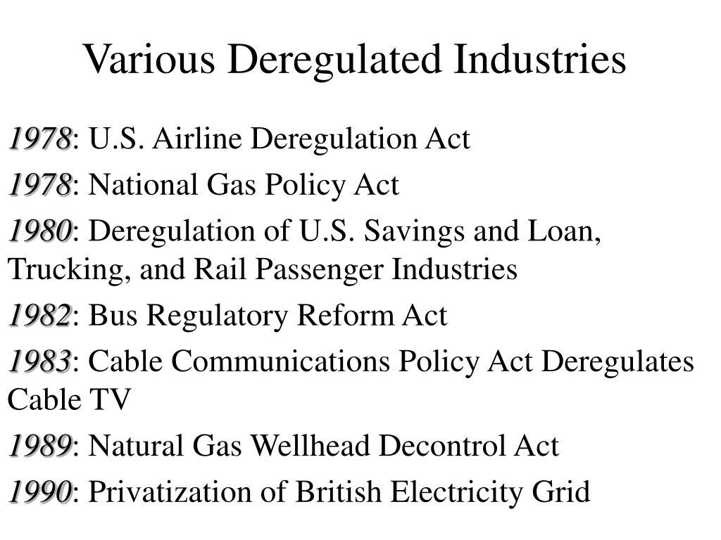 Various Deregulated Industries