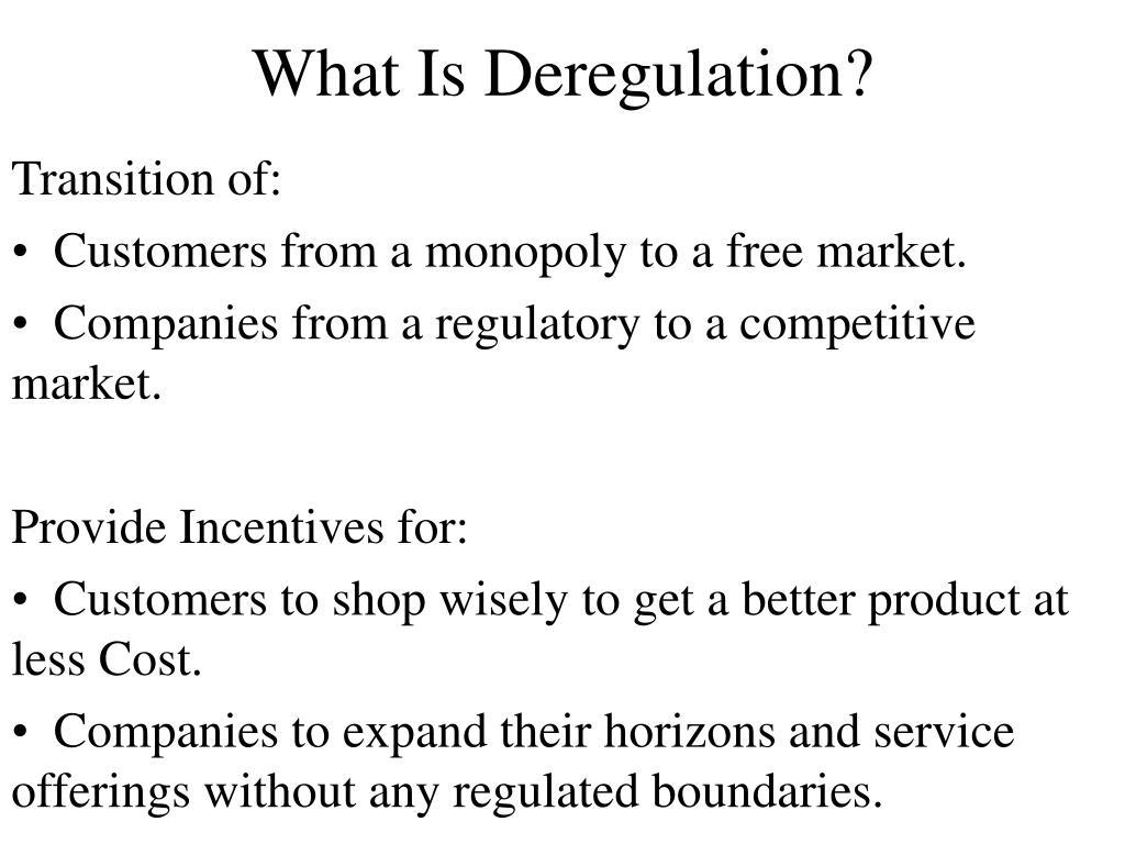 What Is Deregulation?