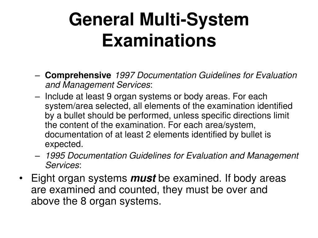 General Multi-System Examinations