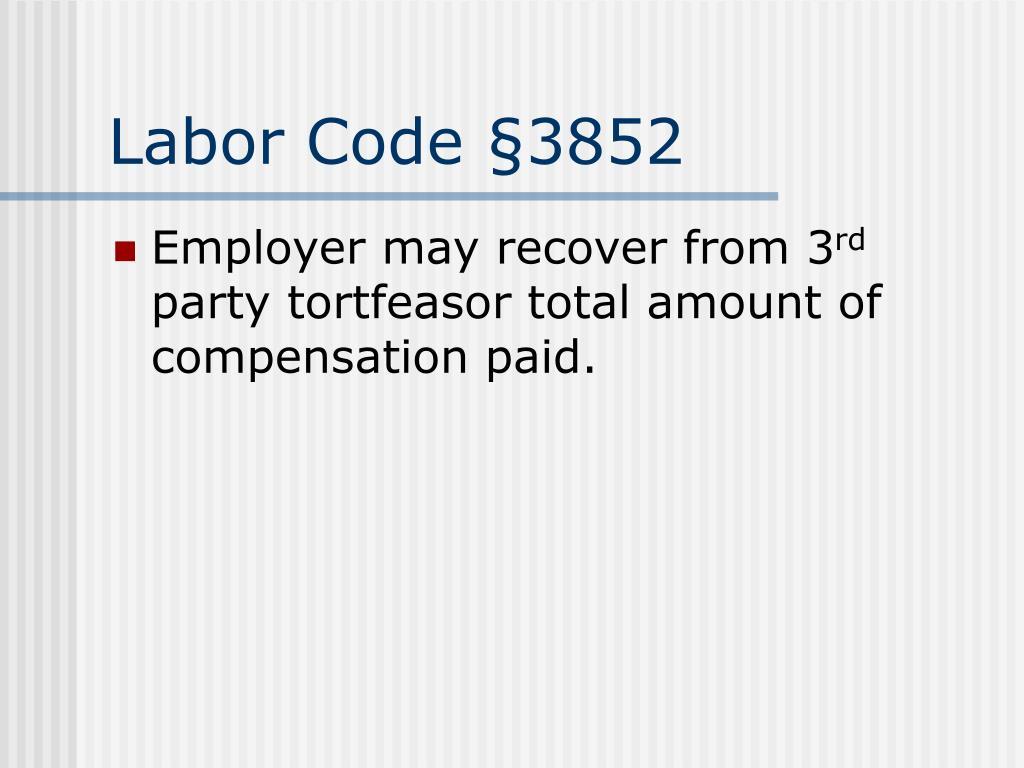 Labor Code §3852