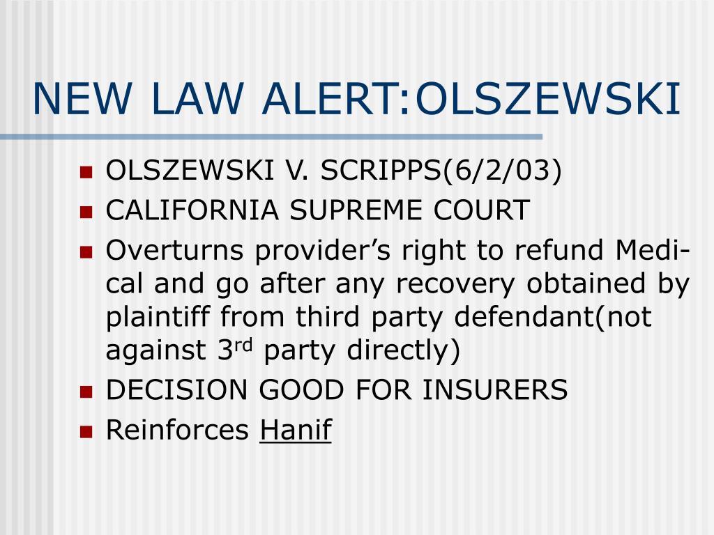 NEW LAW ALERT:OLSZEWSKI