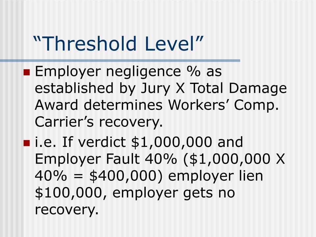 """Threshold Level"""