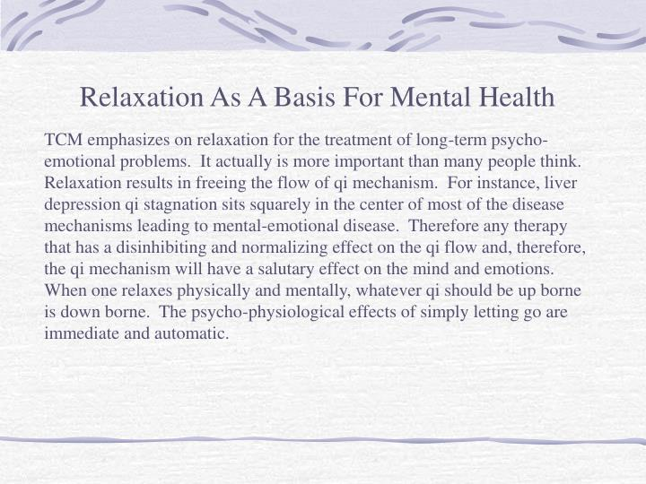 Relaxation As A Basis For Mental Health