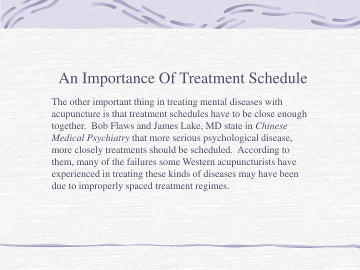 An Importance Of Treatment Schedule