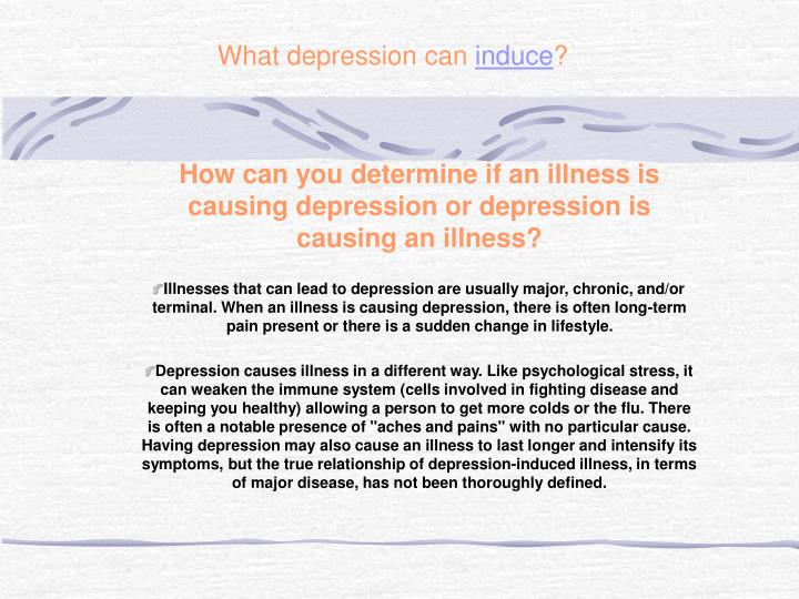 What depression can