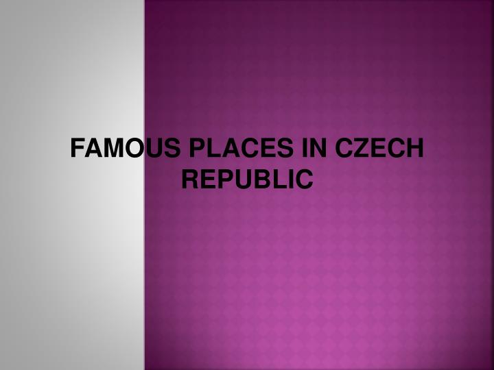 Famous places in czech republic