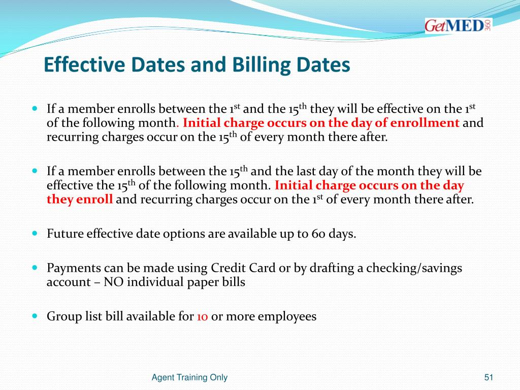 Effective Dates and Billing Dates