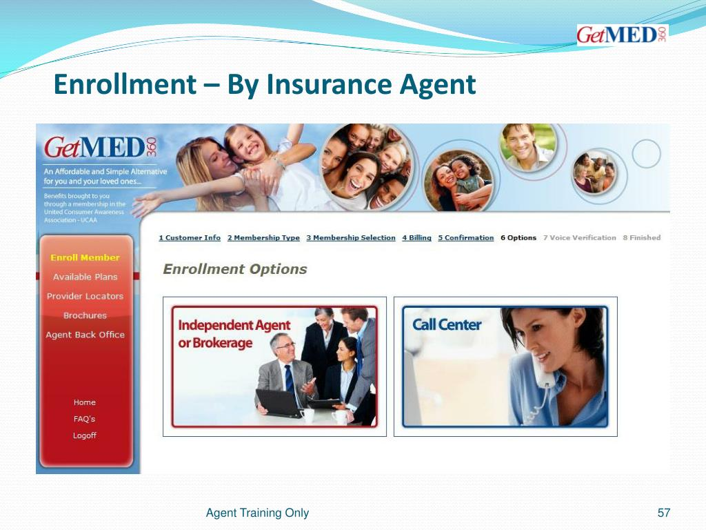 Enrollment – By Insurance Agent