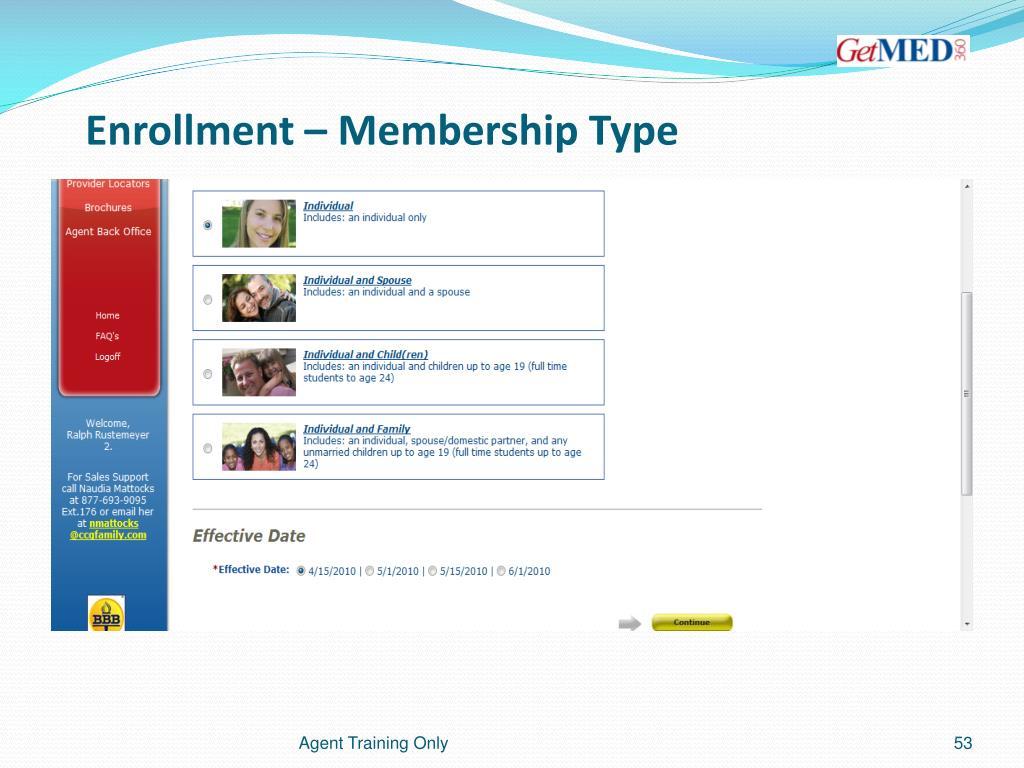 Enrollment – Membership Type