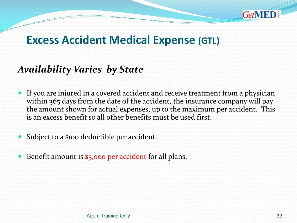 Excess Accident Medical Expense