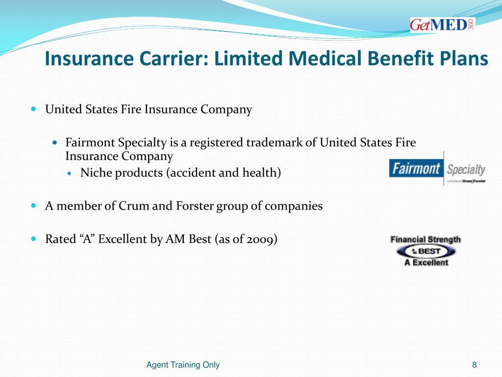 Insurance Carrier: Limited Medical Benefit Plans