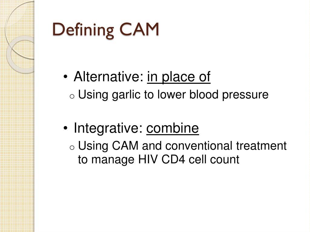 Defining CAM