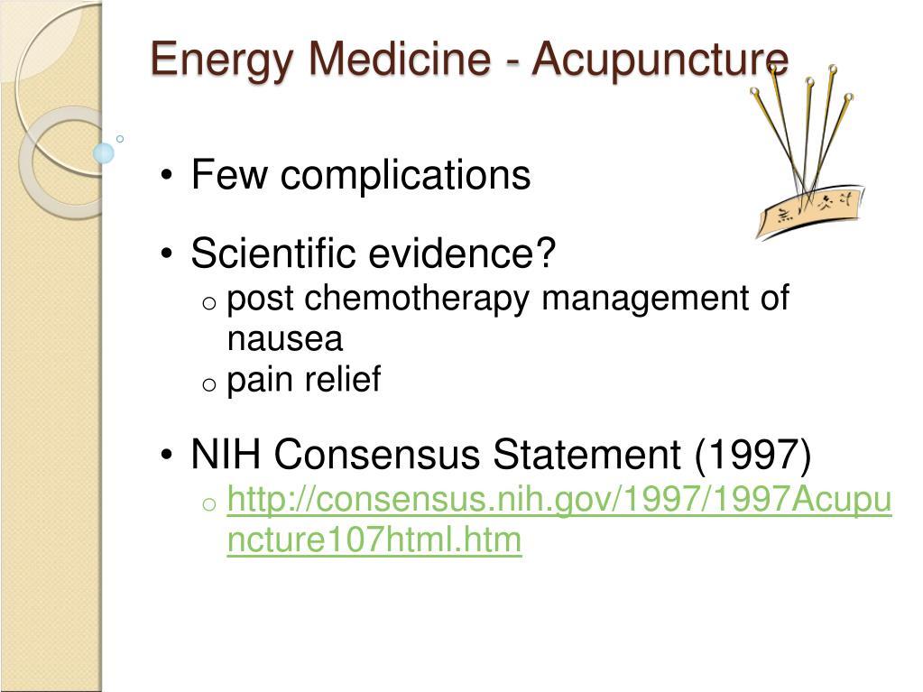 Energy Medicine - Acupuncture