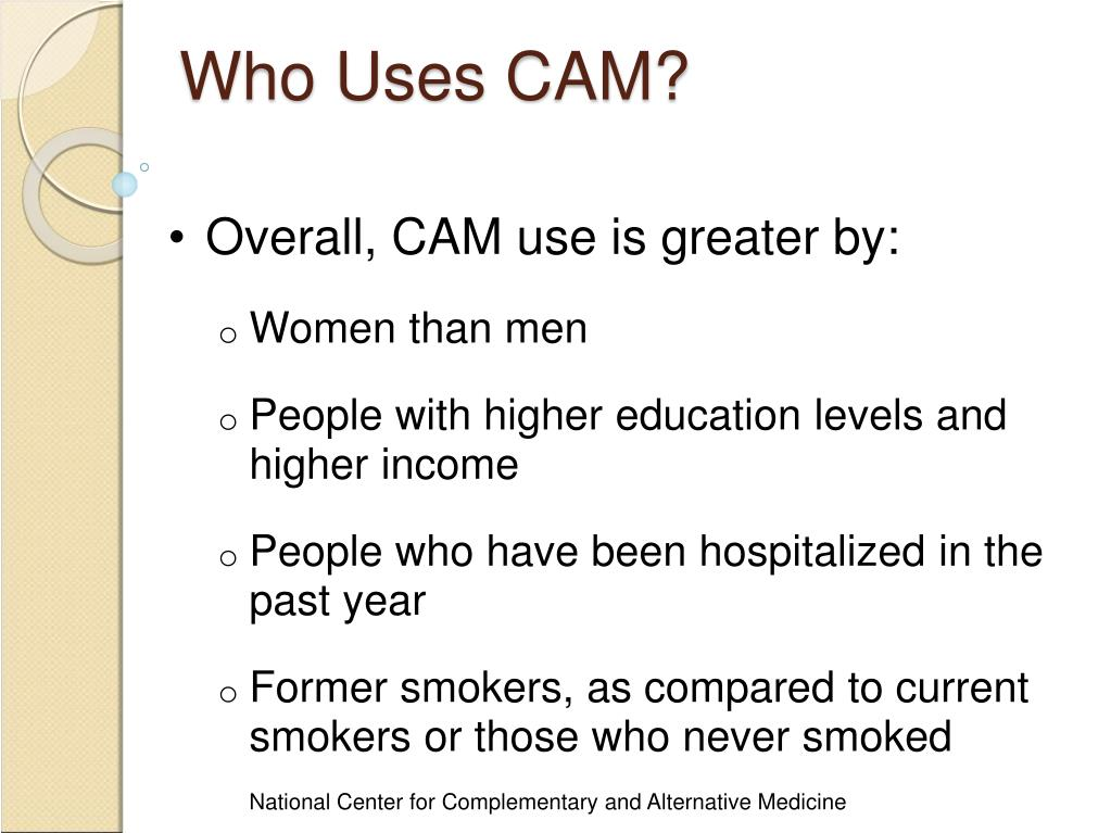 Who Uses CAM?