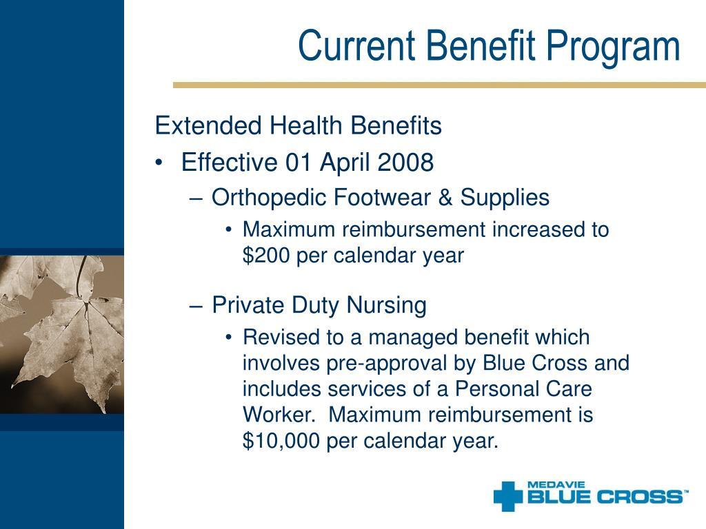 Current Benefit Program