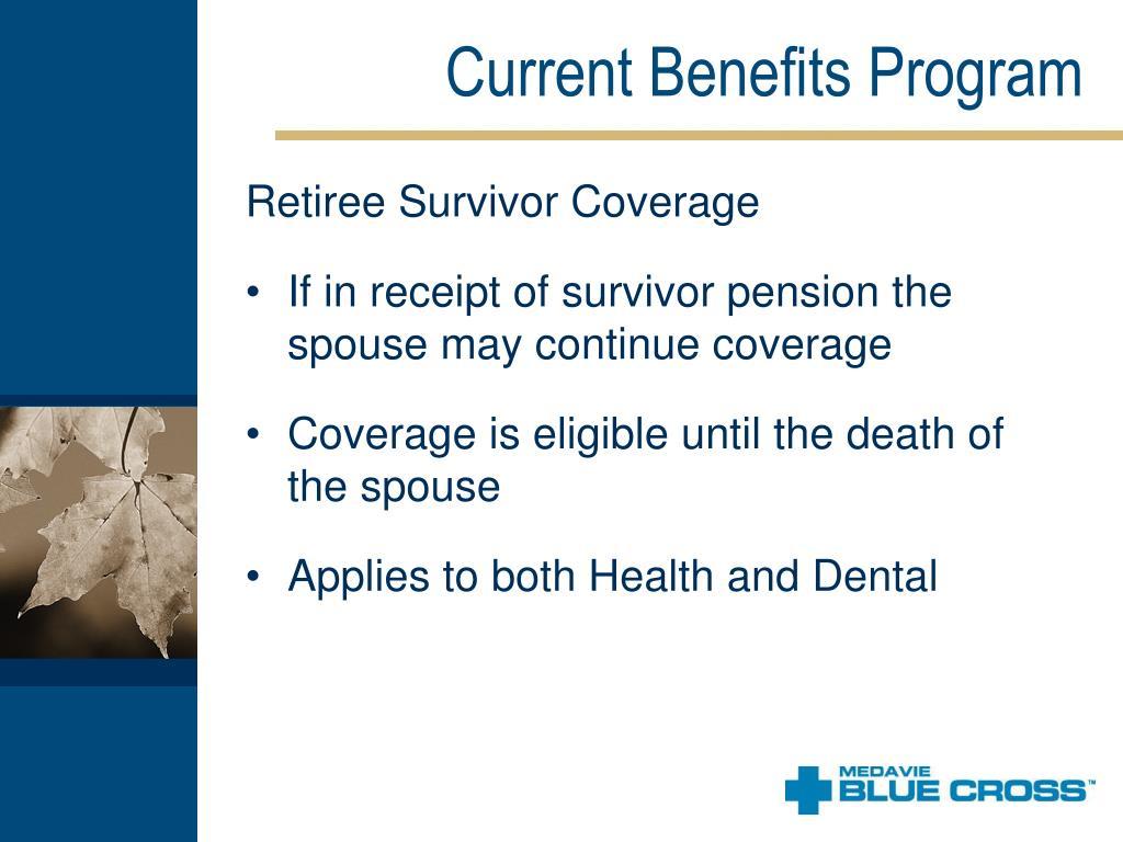 Current Benefits Program