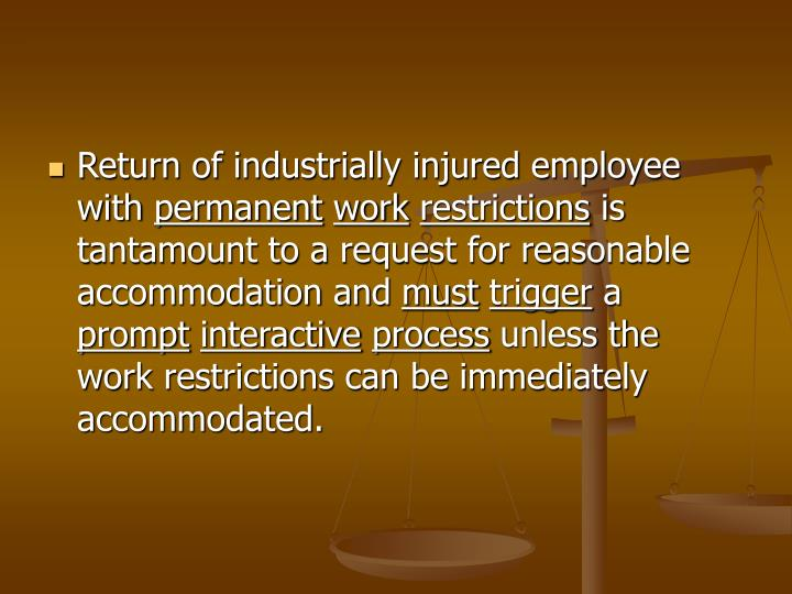 Return of industrially injured employee with
