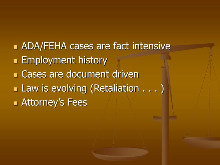 ADA/FEHA cases are fact intensive
