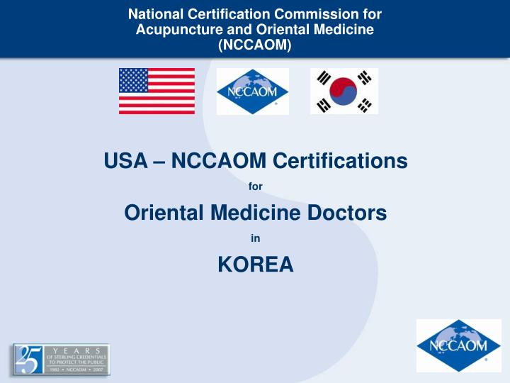 National certification commission for acupuncture and oriental medicine nccaom