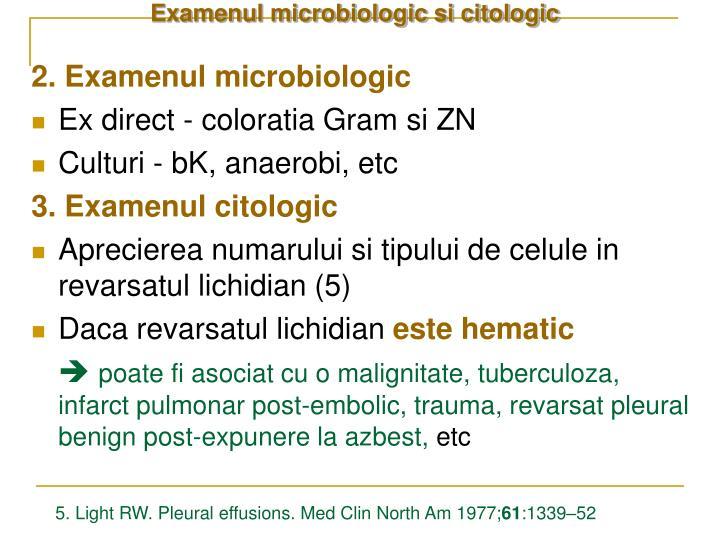 Examenul microbiologic si citologic