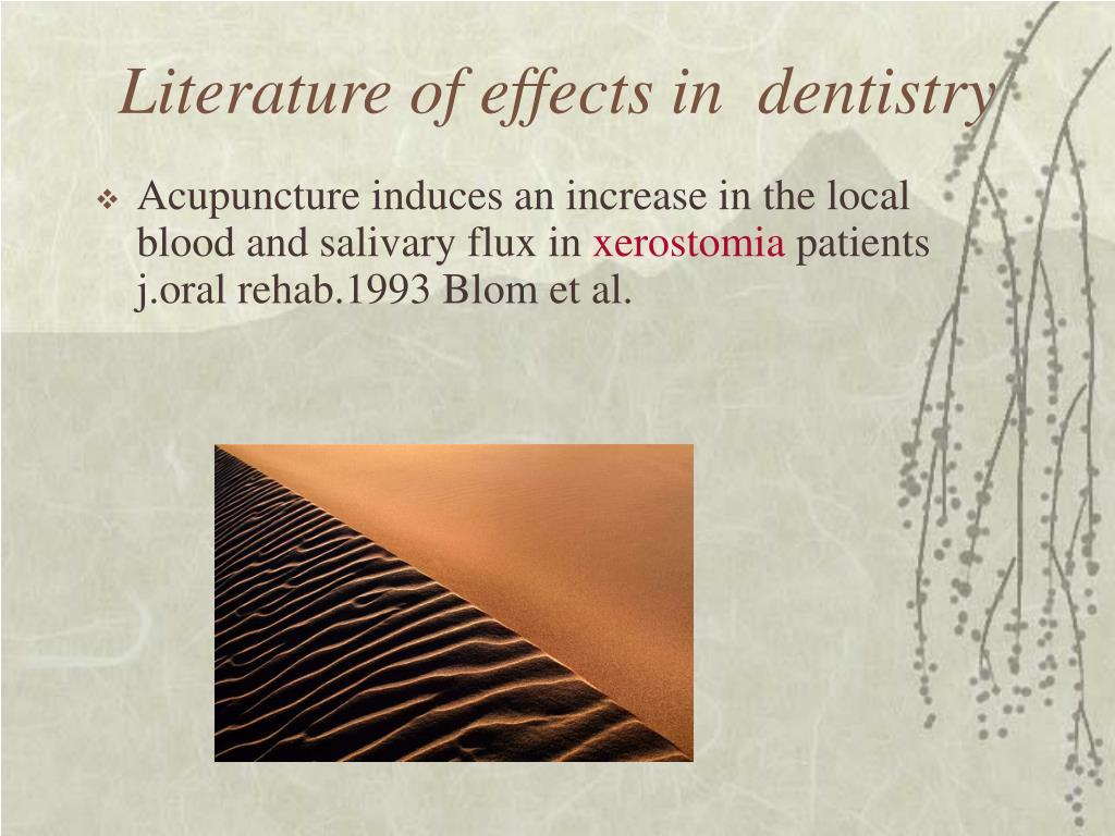 Literature of effects in  dentistry