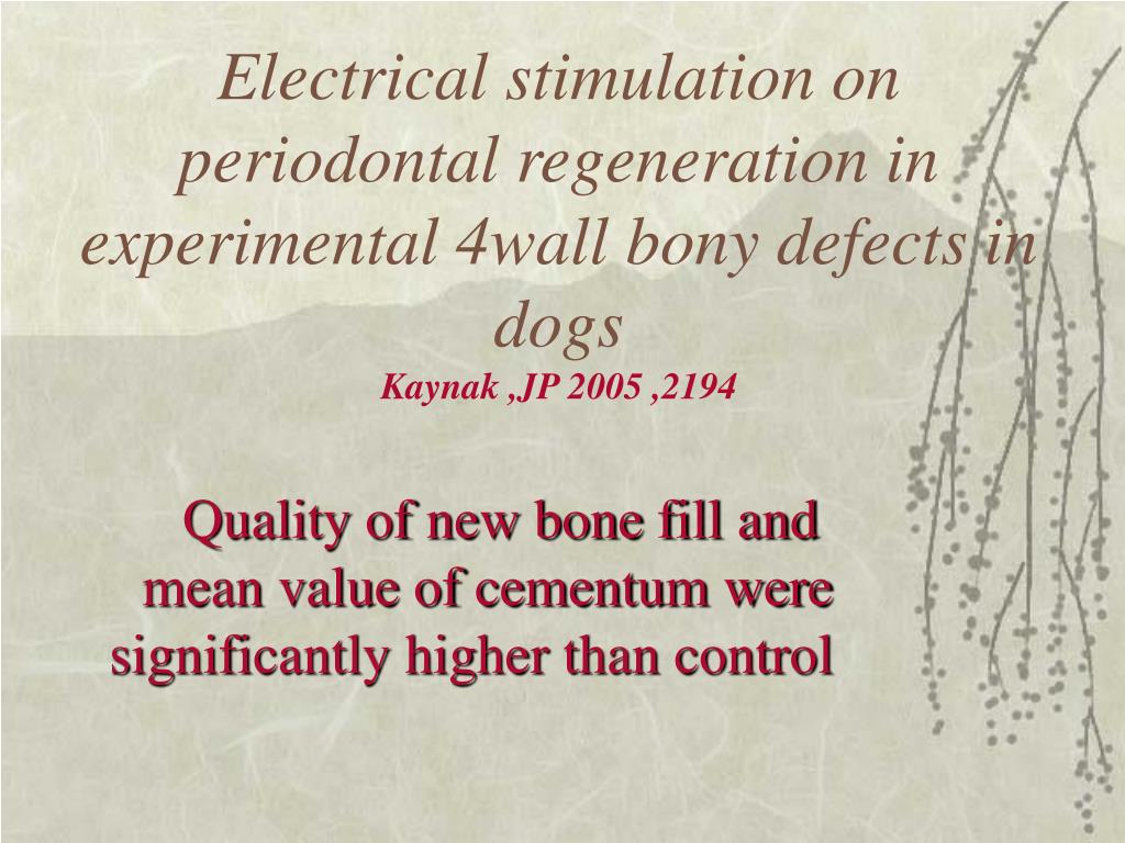 Electrical stimulation on periodontal regeneration in experimental 4wall bony defects in dogs