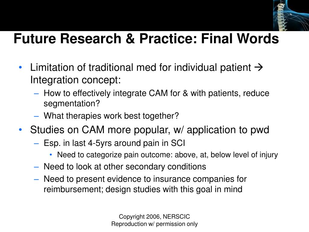 Future Research & Practice: Final Words