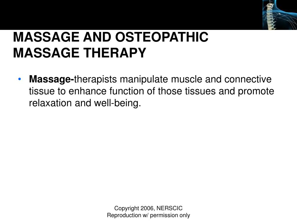 MASSAGE AND OSTEOPATHIC MASSAGE THERAPY