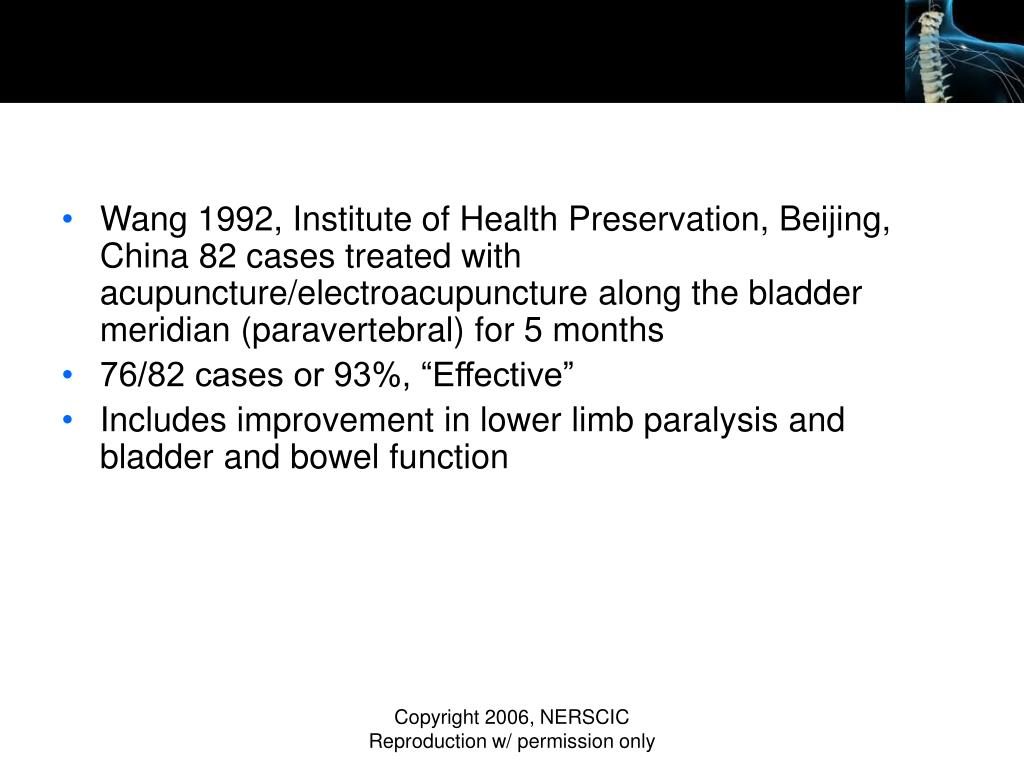 Wang 1992, Institute of Health Preservation, Beijing, China 82 cases treated with acupuncture/electroacupuncture along the bladder meridian (paravertebral) for 5 months