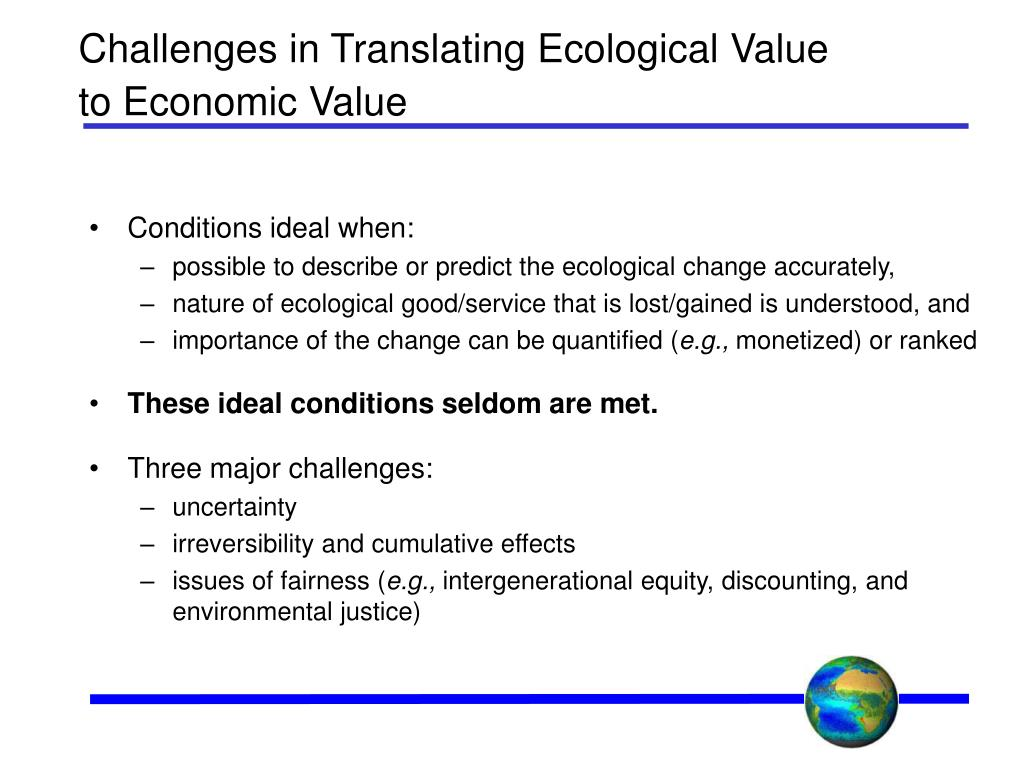 Challenges in Translating Ecological Value to Economic Value