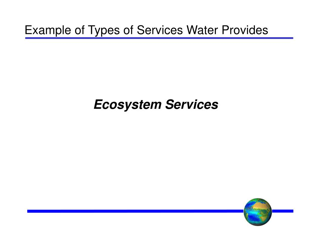 Example of Types of Services Water Provides